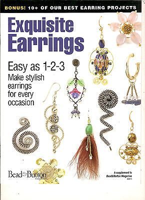 Beed & Button Exquisite Earrings - 10+ Beaded Earring Projects - Patterns Only