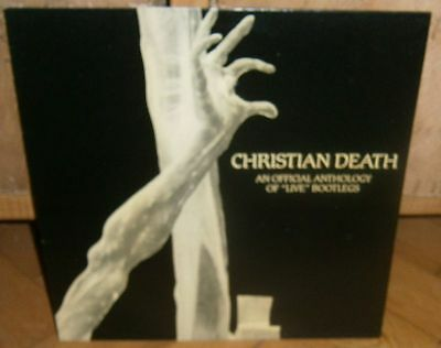 Christian Death: Offical Anthology of Live Bootlegs '85 Nostrodamus Records