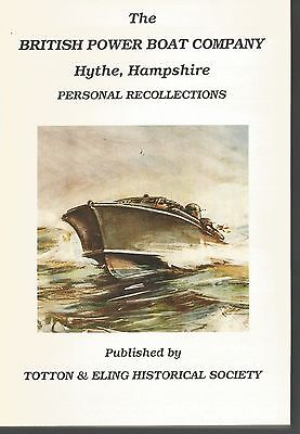 British Power Boat Co. Hythe Southampton Book Recollections Illustrated