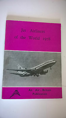 AIR BRITAIN - JET AIRLINERS OF THE WORLD: 1978  [2nd ed.]   PRODUCTION HISTORY..