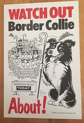Border Collie Warning Sign