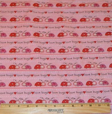 Valentine Fabric By The Half Yard Quilting Ladybugs Love Bugs