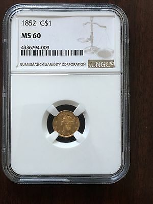 1852 G$1 NGC Graded MS60 Type I Gold Dollar