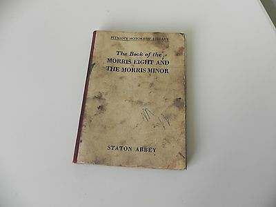 The Book of The Morris Eight and The Morris Minor