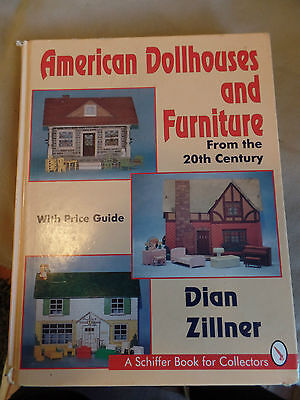 American Dollhouse and Furniture from the 20th Century Dian Zillner