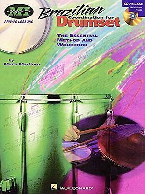 Brazilian Coordination for Drumset The Essential Method And Workbook - CD Inclus