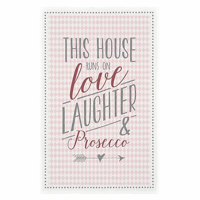 East of India Tea Towel This House runs on love, laughter and prosecco gift