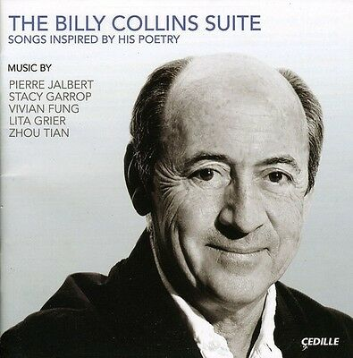 Billy Collins Suite - Jalbert/Garrop/Fung/Grier/Tian (2009, CD NEUF)