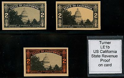 TURNER #LE1b US CALIFORNIA STATE REVENUE PROOF ON CARD (3) DIFF HW2427
