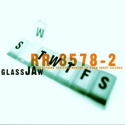 Glassjaw - Everything You Ever Wanted to Know About Silence