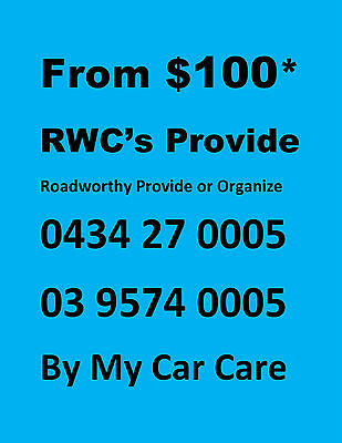 Roadworthy Provide or Organise From $100*