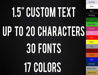 """1.5"""" CUSTOM VINYL LETTERING / TEXT - Personalized Wall Window Car Sticker Decal"""