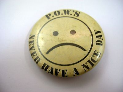 Vintage Collectible Pin Button: POWs Never Have a Nice Day Frown Face P.O.W.