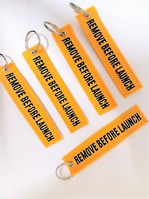 Remove Before Launch Key Ring, Luggage Tag, Zipper Pull Free Shipping Worldwide