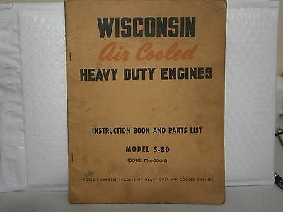 Wisconsin Air Cooled Engines Instruction Book & Parts List Model S 8D Manual