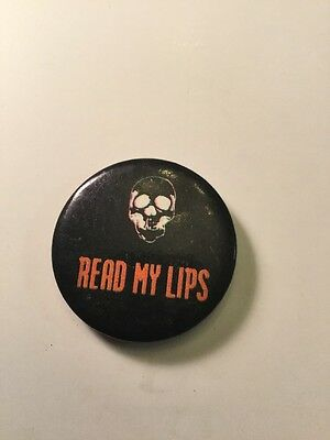 Punk Rock Music Button Pin Collectible Vintage, Read My Lips  Band Group