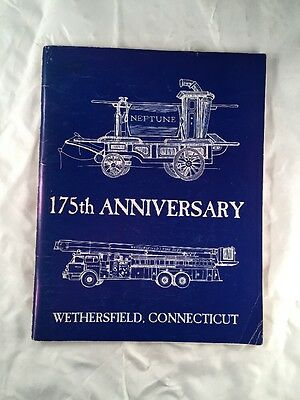 175th Anniversary Wethersfield Connecticut Fire Department Firefighter Book 1978