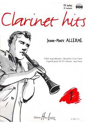 Partition+CD pour clarinette - Jean Marc Allerme - Clarinet Hits - Volume 1