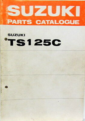 1977 Moto Suzuki Ts 125 C  Parts Catalogue
