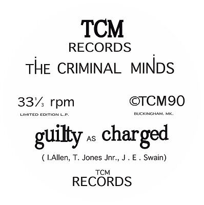 THE CRIMINAL MINDS - Guilty As Charged Classic UK Hip Hop Reissue