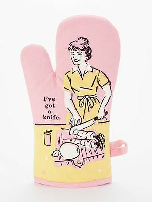 Blue Q  Oven Mitt I've Got A Knife Humourous Funny Quirky Christmas Gifts