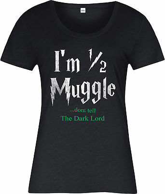 Harry Potter Ladies T-Shirt,Im Half Muggle The Dark Lord Spoof