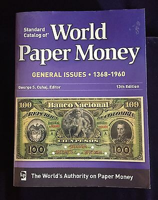 Standard Catalog of World Paper Money General Issues 1368-1960, George S. Cuhaj