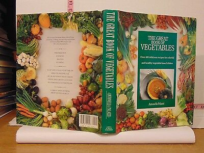 The Great Book Of Vegetables Cookbook by Antonella Palazzi (1991, Hardcover)