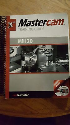 Mastercam X8 Mill 2D Training Guide