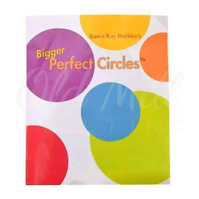 Bigger Perfect Circles Templates by Karen Kay Buckley Appliqué Quilting Sewing