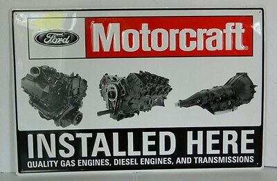 "Authentic ""MOTORCRAFT INSTALLED HERE"" Embossed Ford Dealer Sign"