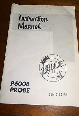 Tektronix P6006 Probe Owner's Instruction Manual Oscilloscope