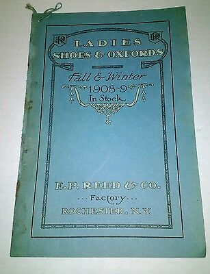 Vintage EP Reed Ladies Shoes & Oxfords Catalog Rochester NY Rare 1908-09 Factory