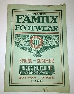 Vintage Family Footwear Catalog Rice & Hutchins Boston Mass 1908 Shoe Boot