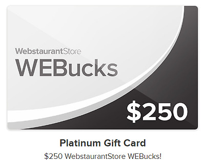 $250 Webstaurant.com gift card