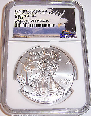 2016-W $1 NGC MS70 Early Releases 30th Anniversary Burnished Silver Eagle!!!