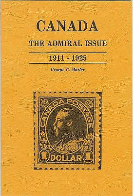 """Canada: The Admiral Issue, 1911-1925"" by George C. Marler **UNUSED**"