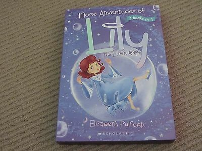 More Adventures of Lily - The Littlest Angel - Elizabeth Pulford - 3 Books in 1