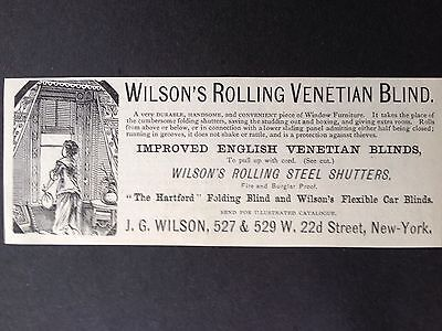 Antique 1885 Ad (1800-3)~Wilson's Rolling Venetian Blind. Ny.