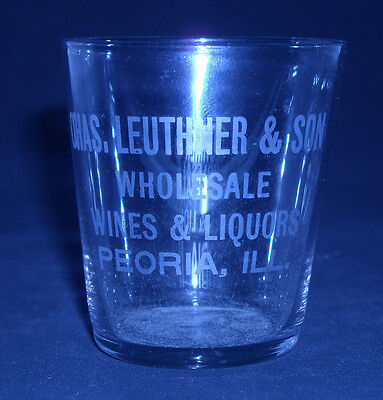 Pre Prohibition Advertising Whiskey Shot Glass LEUTHNER  --  PEORIA, ILL