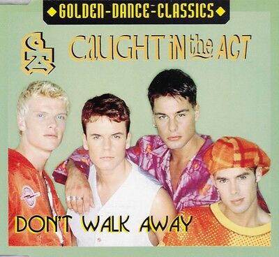 Caught in the Act - Don't Walk Away