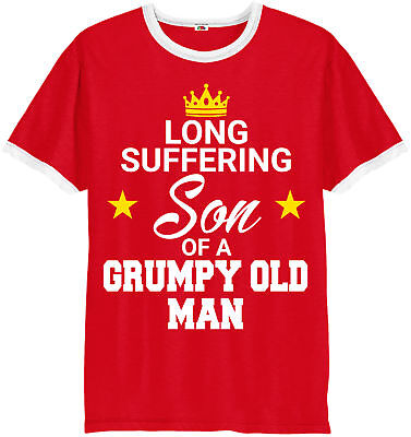 Son Day T-Shirt,Long Suffering Son Of Grumpy Old Man Ringer T-Shirt