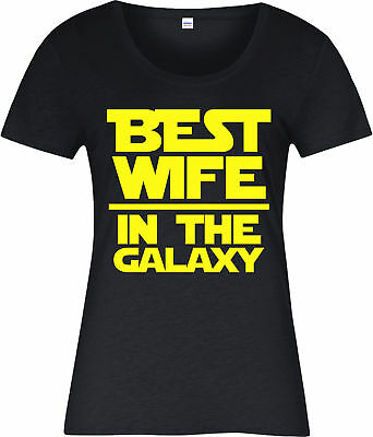 Star Wars Ladies T-Shirt,Best Wife in Galaxy Spoof,Wife Gift,Inspired Design Top