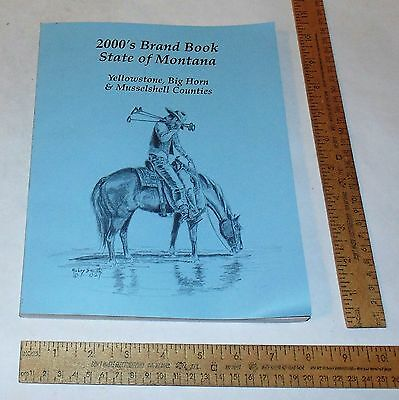 2000's BRAND BOOK - STATE OF MONTANA - Yellowstone, Big Horn & Musselshell - #2