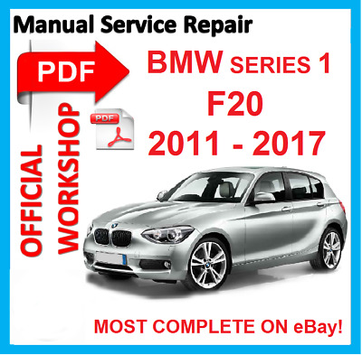 factory workshop manual service repair for bmw series 1 f20 2012 rh picclick co uk bmw factory service manual e90 bmw e34 factory service manual