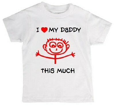 I Love My Daddy This Much Babies/Childrens T-Shirt