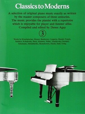 Partition pour piano - Denes Agay - Classics To Moderns - Volume 3