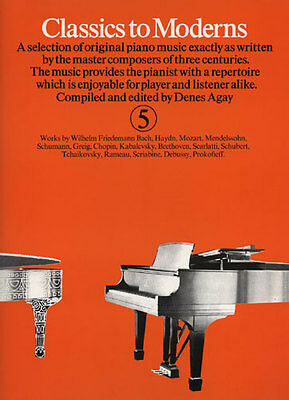 Partition pour piano - Denes Agay - Classics To Moderns - Volume 5