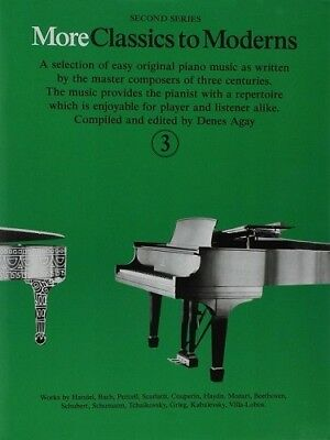 Partition pour piano - Denes Agay - More Classics to Moderns - Volume 3