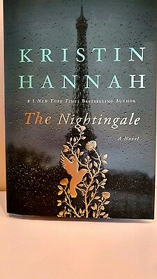The Nightingale A Novel Fiction by Kristin Hannah 2015 Hardcover Book